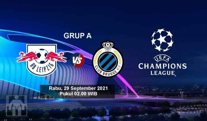 Prediksi RB Leipzig vs Club Brugge, Fase Grup A Liga Champions, Rabu 29 September 2021