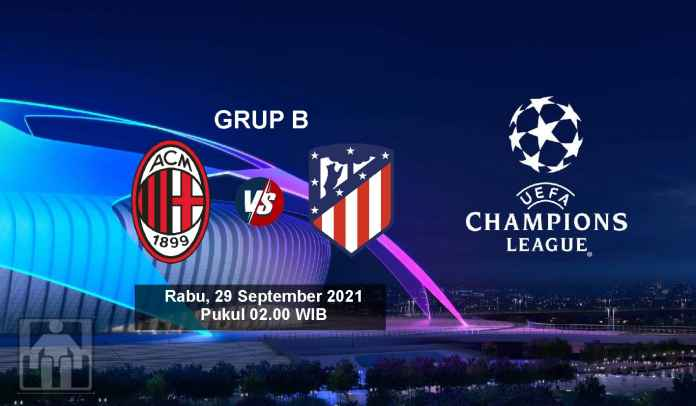 Prediksi AC Milan vs Atletico Madrid, Fase Grup B Liga Champions, Rabu 29 September 2021