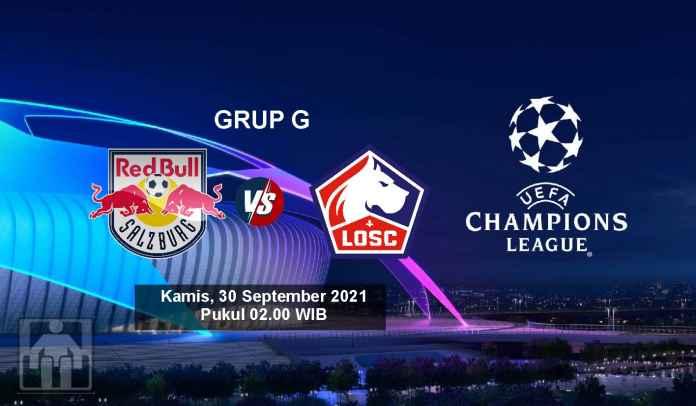 Prediksi Salzburg vs LOSC Lille, Fase Grup G Liga Champions, Kamis 30 September 2021