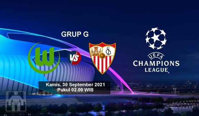 Prediksi Wolfsburg vs Sevilla, Fase Grup G Liga Champions, Kamis 30 September 2021