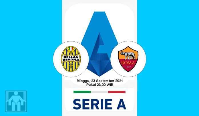 Prediksi Hellas Verona vs Roma, Pekan Keempat Liga Italia, Minggu 19 September 2021
