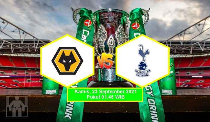Prediksi Wolves vs Tottenham Hotspur, Putaran Ketiga Piala Liga, Kamis 23 September 2021