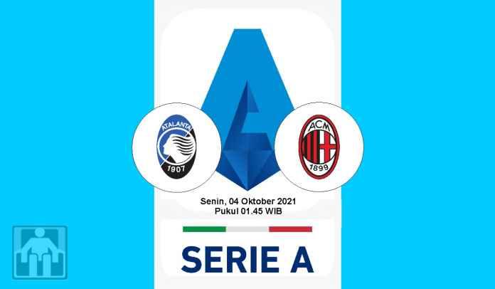 Prediksi Atalanta vs AC Milan, Pekan Ketujuh Liga Italia, Senin 4 Oktober 2021