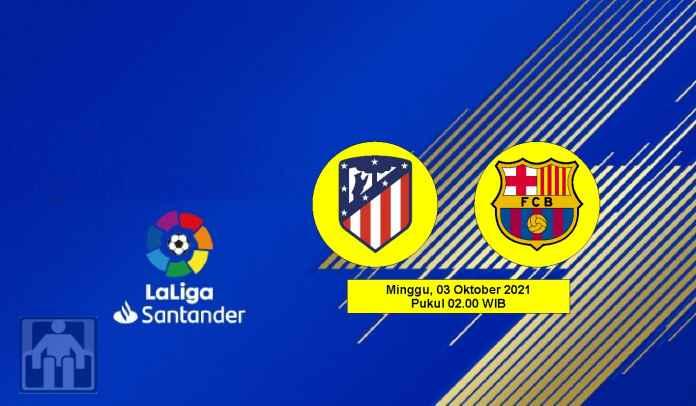 Prediksi Atletico Madrid vs Barcelona, Pekan Kedelapan Liga Spanyol, Minggu 3 Oktober 2021