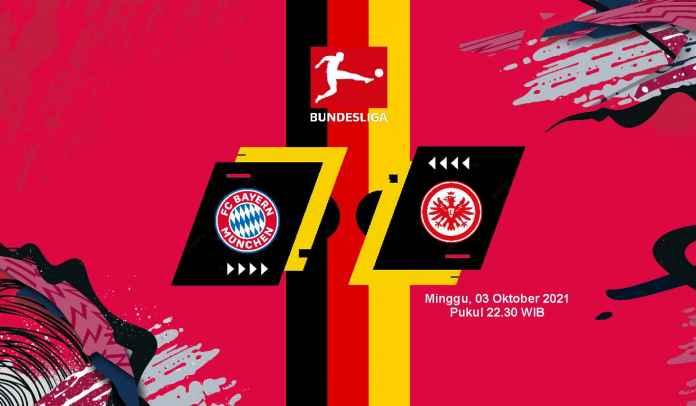 Prediksi Bayern vs Eintracht Frankfurt, Pekan Ketujuh Liga Jerman, Minggu 3 Oktober 2021