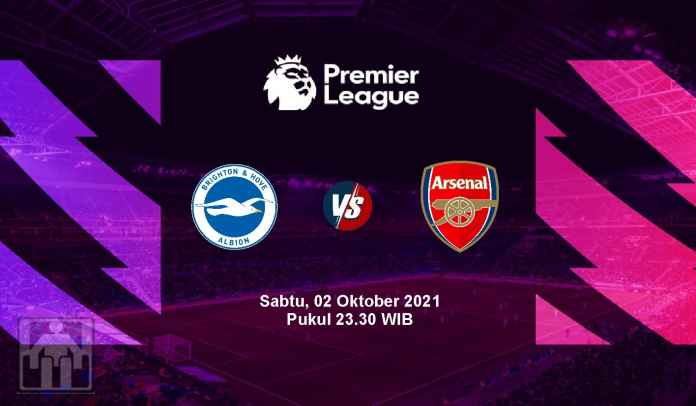 Prediksi Brighton vs Arsenal, Pekan Ketujuh Liga Inggris, Sabtu 2 Oktober 2021