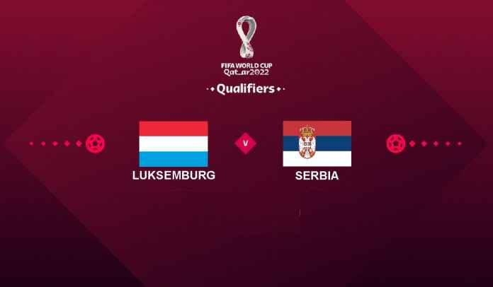 Prediksi Luksemburg vs Serbia, Kualifikasi Piala Dunia 2022, Minggu 10 Oktober 2021