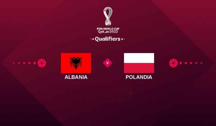 Prediksi Albania vs Polandia, Kualifikasi Piala Dunia 2022, Rabu 13 Oktober 2021