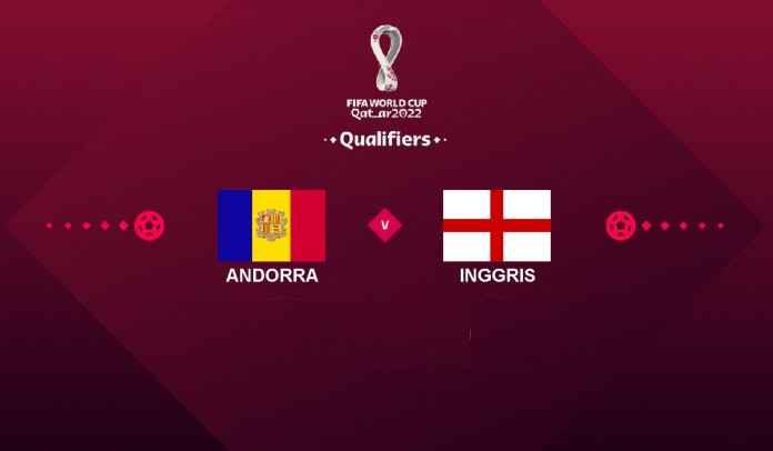 Prediksi Andorra vs Inggris, Kualifikasi Piala Dunia 2022, Minggu 10 Oktober 2021