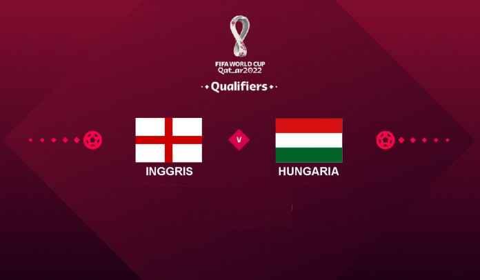 Prediksi Inggris vs Hungaria, Kualifikasi Piala Dunia 2022, Rabu 13 Oktober 2021