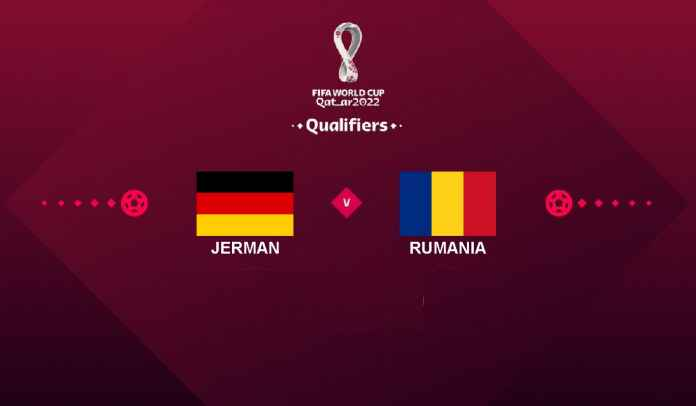 Prediksi Jerman vs Rumania, Kualifikasi Piala Dunia 2022, Sabtu 9 Oktober 2021