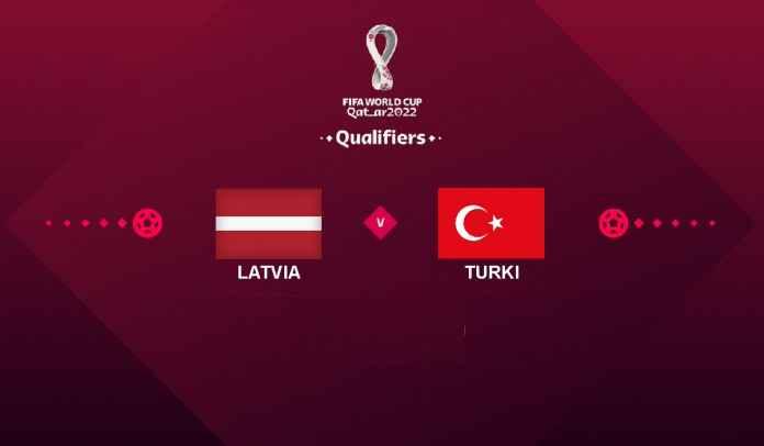 Prediksi Latvia vs Turki, Kualifikasi Piala Dunia 2022, Selasa 12 Oktober 2021