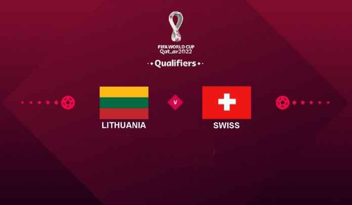 Prediksi Lithuania vs Swiss, Kualifikasi Piala Dunia 2022, Rabu 13 Oktober 2021