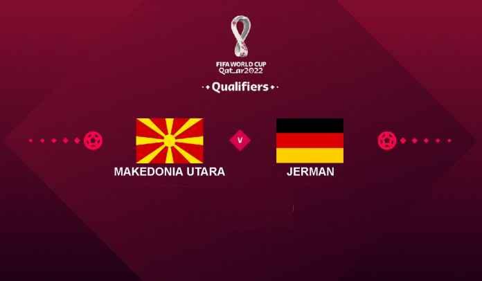 Prediksi Makedonia Utara vs Jerman, Kualifikasi Piala Dunia 2022, Selasa 12 Oktober 2021
