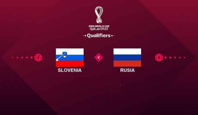 Prediksi Slovenia vs Rusia, Kualifikasi Piala Dunia 2022, Selasa 12 Oktober 2021