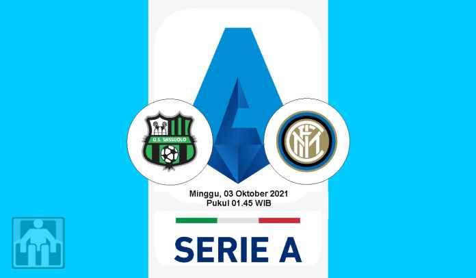 Prediksi Sassuolo vs Inter Milan, Pekan Ketujuh Liga Italia, Minggu 3 Oktober 2021